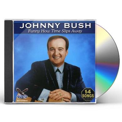 Johnny Bush FUNNY HOW CD