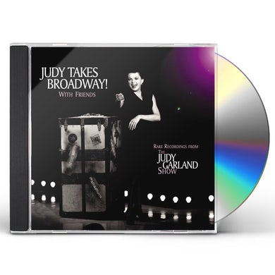 Judy Garland JUDY TAKES BROADWAY WITH FRIENDS CD
