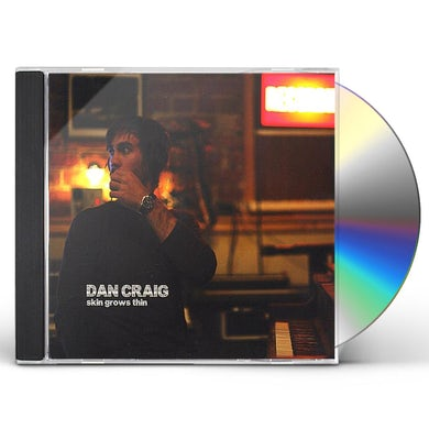 Dan Craig SKIN GROWS THIN CD