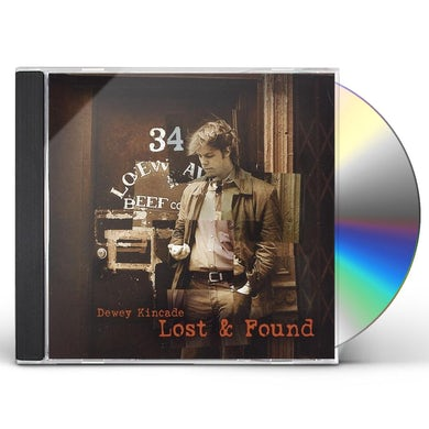 Dewey Kincade LOST & FOUND CD