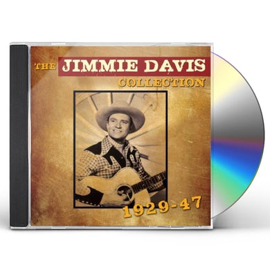 JIMMIE DAVIS COLLECTION 1929 - 1947 CD