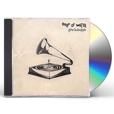 Gina Holsopple DROP OF WATER CD