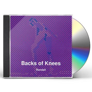 Randall BACKS OF KNEES CD
