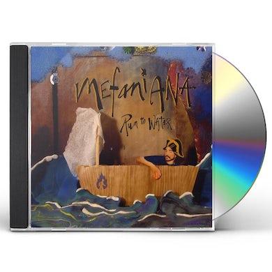 Run to Water MEFANIANA CD