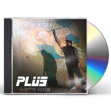 Plus BREATHE AGAIN CD