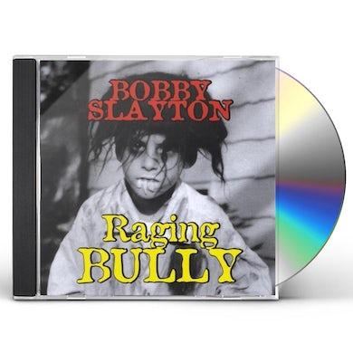 Bobby Slayton RAGING BULLY CD