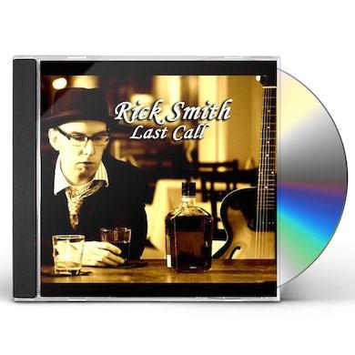 Rick Smith LAST CALL CD