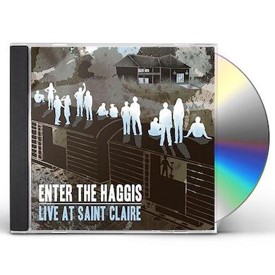 Enter the Haggis LIVE AT SAINT CLAIRE CD