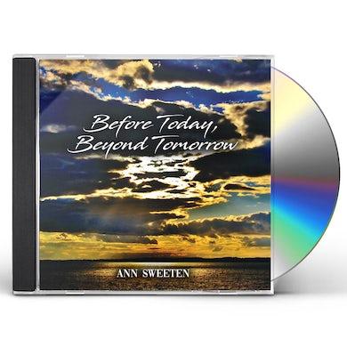 Ann Sweeten Before Today, Beyond Tomorrow CD