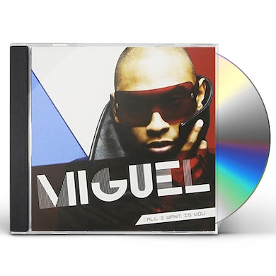 Miguel ALL I WANT IS YOU CD