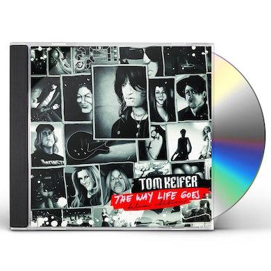Tom Keifer THE WAY LIFE GOES CD