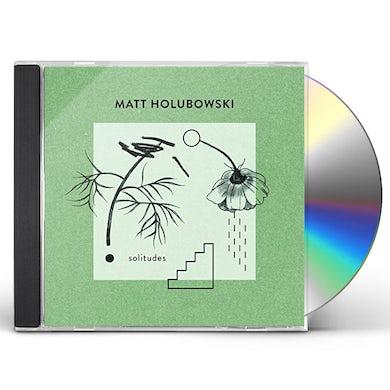 Matt Holubowski SOLITUDES CD