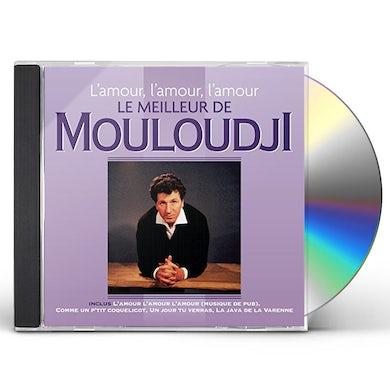 Mouloudji L'AMOUR L'AMOUR L'AMOUR: LE MEILLEUR CD