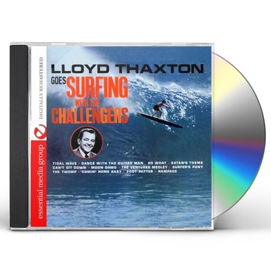 LLOYD THAXTON GOES SURFING WITH THE CHALLENGERS CD