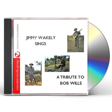 JIMMY WAKELY SINGS A TRIBUTE TO BOB WILLS CD