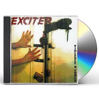 Exciter VIOLENCE & FORCE CD