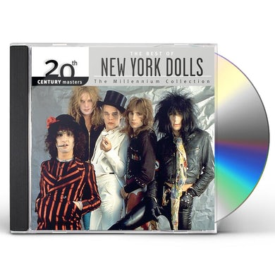 New York Dolls 20TH CENTURY MASTERS: MILLENNIUM COLLECTION CD