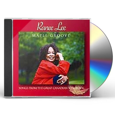Ranee Lee MAPLE GROOVE: SONGS FROM GREAT CANADIAN SONGBOOK CD