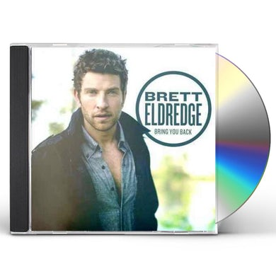 Brett Eldredge BRING YOU BACK CD