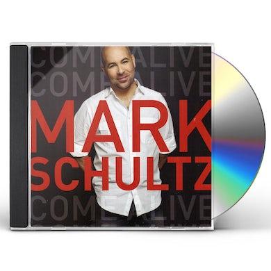 Mark Schultz COME ALIVE CD