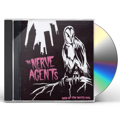 Nerve Agents DAYS OF THE WHITE OWL CD