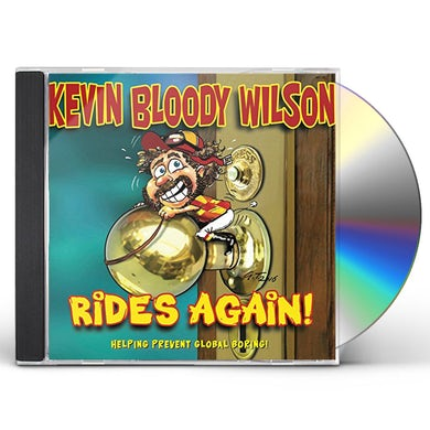 KEVIN BLOODY WILSON RIDES AGAIN CD
