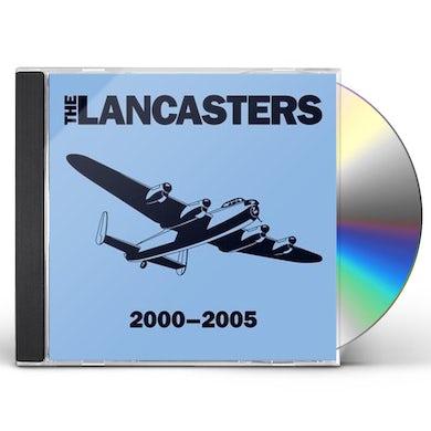 LANCASTERS 2000-2005 CD