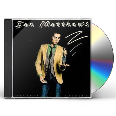 Ian Matthews SIAMESE FRIENDS CD