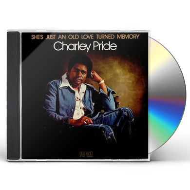 Charley Pride SHE'S JUST AN OLD LOVE TURNED MEMORY CD