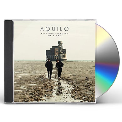 Aquilo PAINTING PICTURES OF A WAR CD
