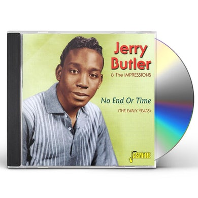 Jerry Butler NO END OR TIME CD