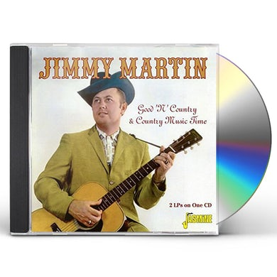 Jimmy Martin GOOD N COUNTRY & COUNTRY MUSIC TIME CD