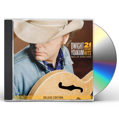 Dwight Yoakam 21ST CENTURY HITS: BEST OF 2000-2012 CD