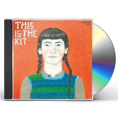 This Is The Kit BASHED OUT CD