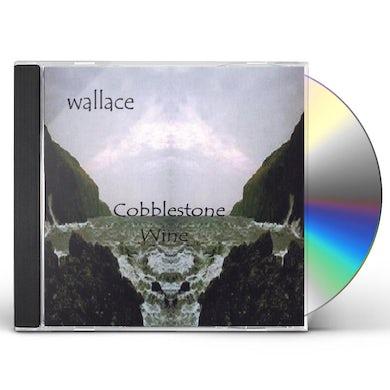 Wallace COBBLESTONE WINE CD