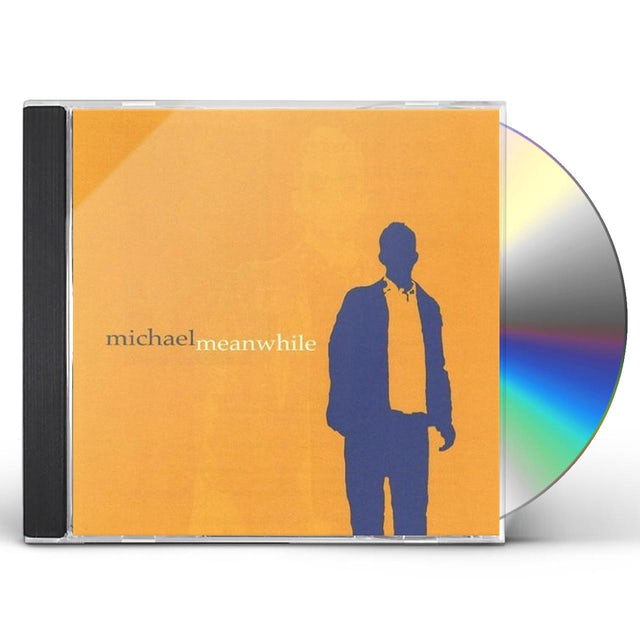 michael meanwhile CD