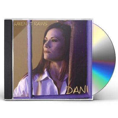 Dani WHEN IT RAINS CD