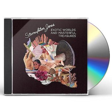 Stimulator Jones EXOTIC WORLDS & MASTERFUL TREASURES CD