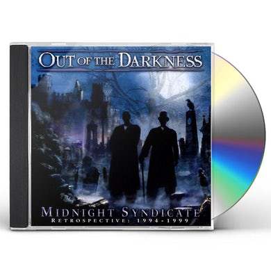 Midnight Syndicate OUT OF THE DARKNESS: RETROSPECTIVE: 1994-1999 CD
