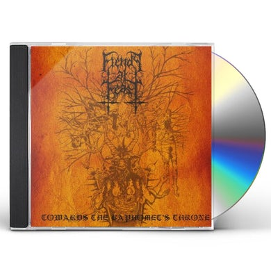Fiends At Feast TOWARDS THE BAPHOMET'S THRONE CD