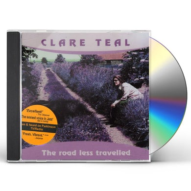 Clare Teal ROAD LESS TRAVELLED CD