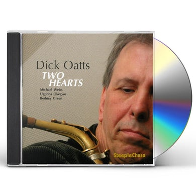 Dick Oatts TWO HEARTS CD