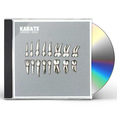 Karate CANCEL: SING CD