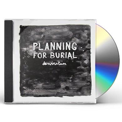 Planning For Burial DESIDERATUM CD