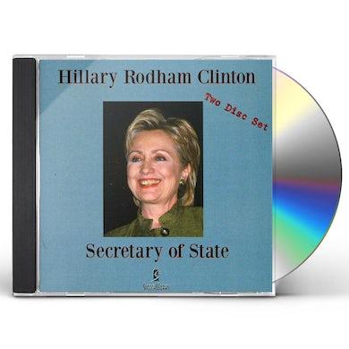 Hillary Rodham Clinton SECRETARY OF STATE CD