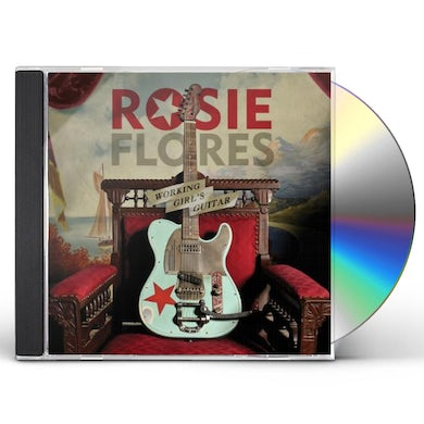 Rosie Flores WORKING GIRL'S GUITAR CD