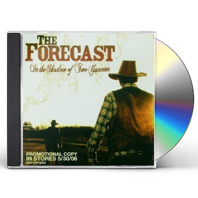 Forecast IN THE SHADOW OF TWO GUNMEN CD