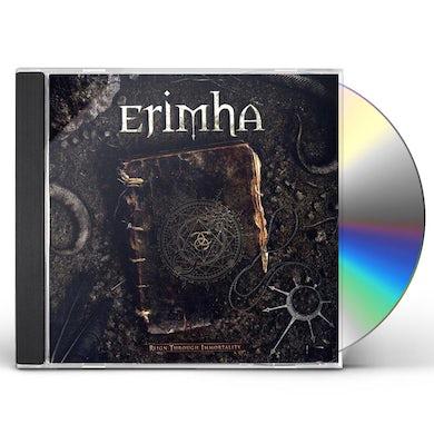 Erimha REIGN THROUGH IMMORTALITY CD