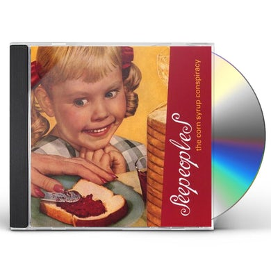 SeePeoples CORN SYRUP CONSPIRACY CD