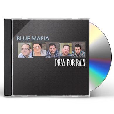 Blue Mafia PRAY FOR RAIN CD